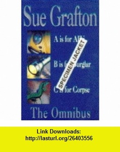 The Omnibus D is for Deadbeat, E is for Evidence, F is for Fugitive (9780330345934) Sue Grafton , ISBN-10: 0330345931  , ISBN-13: 978-0330345934 ,  , tutorials , pdf , ebook , torrent , downloads , rapidshare , filesonic , hotfile , megaupload , fileserve