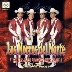 Download Los Morros Del Norte - Puras Pesadas - Sinaloa-Mp3