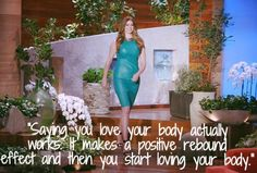 Robin Lawley on Body Image..it really does work after you say it enough!