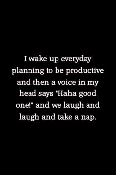 Yep. Everyday.