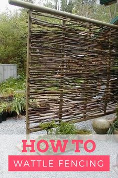 Wattle fencing was first made in England. It used to be woven with willow or hazel branches. However, it can incorporate a variety of twigs, reeds, or branches you