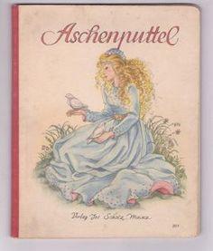 Aschenputtel. Ein Märchen-Bilderbuch mit Bildern von Brünhild Schlötter. [Verlagsnummer 307]