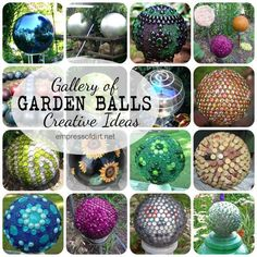Gallery of creative garden art balls with tutorials |  http://www.empressofdirt.net/gardenballsgallery/