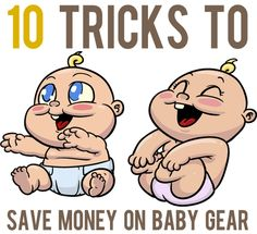 10 Tricks to Save Money on Baby Gear   And Then We Saved