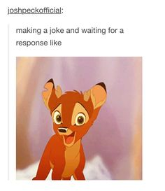 Rono or however you spell it. that little asshole XD they should make another bambi movie