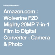 Amazon.com : Wolverine F2D Mighty 20MP 7-in-1 Film to Digital Converter : Camera & Photo
