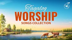 Tagalog Worship Songs Collection Praise Songs, Worship Songs, Christian Songs, Tagalog, Song Lyrics, Movies, Movie Posters, Collection, Truths