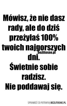 Właśnie więc działaj uda Ci się :) Real Quotes, Daily Quotes, True Quotes, The Words, Cool Words, Team Motivation, Motivational Words, Positive Quotes, Quotations
