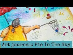 Fat Positive art journal page Pie In The Sky using Brusho powders and Inktence pencils. In this art journal page you can see how to use gesso and Brusho powd. Handmade Notebook, Handmade Books, Handmade Art, Positive Art, Fat Positive, Art Journal Pages, Art Journals, Paper Art, Paper Crafts