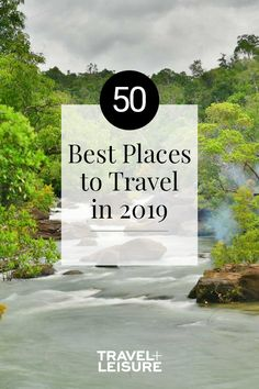Travel is more popular today with Instagram, blogs and other social media. We have combined a list of the best places to travel in 2019. From Europe, to China, to some amazing all inclusive resorts. Here is a list to inspire your next vacation. #Travel #Best #WheretoTravel #Summer #Fall #Winter #Instagram #Blog #TravelBlog | Travel + Leisure - 50 Best Places to Travel in 2019