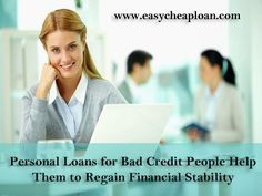 https://flic.kr/p/J3cCbZ | Personal Loans for Bad credit | Personal loans for bad credit people provide not just the monetary assistance during the financial emergency but also steady their finances. Anyone can avail benefits of these loans without indulging into any paper work. For more details, visit: www.easycheaploan.com/personal-loans-for-people-with-bad-...