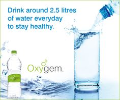 "Drink around 2.5 litres of water everyday to stay healthy. ""Oxygem"" provides fresh  pure Packaged Drinking Water."