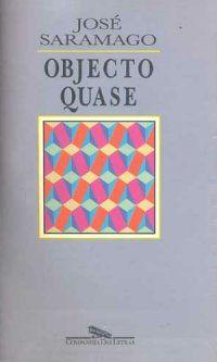 Objecto Quase, de José Saramago