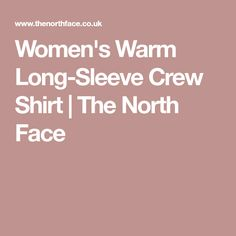 Women's Warm Long-Sleeve Crew Shirt | The North Face