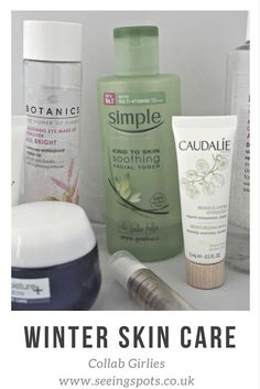 The Collab Girlies - Winter Skin Care | Seeing Spots Sharing the Products I use, Botanics eye make up remover, Simple Gentle toner, Caudalie, Garnier Moisture Plus and Bare Minerals