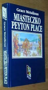 Miasteczko Peyton Place / Grace Metalious