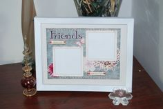 Hey, I found this really awesome Etsy listing at http://www.etsy.com/listing/113007491/8x6-friends-forever-picture-frame-best