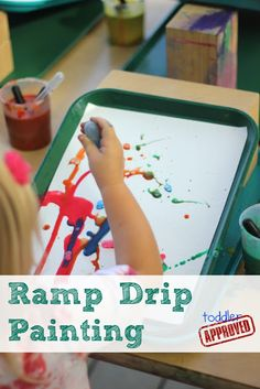 Toddler Approved!: 2 Simple Science Activities for Toddlers - Ramp Drip Painting
