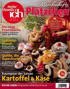meine Familie & ich: 12/2015: Märchenhafte Plätzchen / Südtiroler Brunch / Quitte, die Superfrucht / burdafood.net-Archiv/Eising Studio – Food Photo & Video, Martina Görlach http://www.burda-foodshop.de/Einzelhefte/Einzel-meine-Familie-ich/