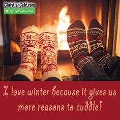 I love winter because it gives us more reasons to cuddle! Christian Singles, I Love Winter, Single Dating, Online Dating, Cuddle, Believe