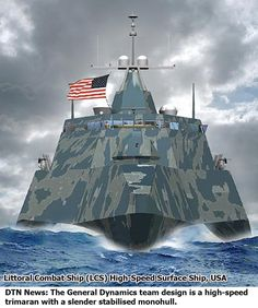 Littoral Combat Ship (LCS) High-Speed Surface Ship -- U.S. Navy.