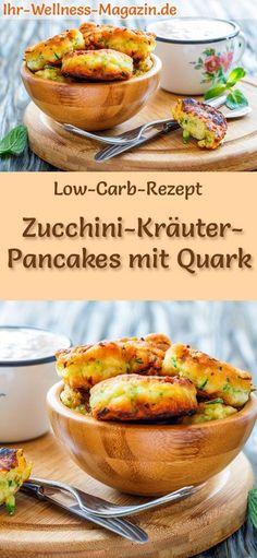 Low Carb Zucchini Herb Pancakes with Quark - hearty pancake recipe - Low Carb Zucchini-Kräuter-Pancakes mit Quark – herzhaftes Pfannkuchen-Rezept Low Carb Recipe for Zucchini Herb Pancakes with Quark: Low Carb, Hearty Pancakes – Healthy, Low Calorie, No C Slow Cooker Recipes, Low Carb Recipes, Beef Recipes, Vegetarian Recipes, Healthy Recipes, Thai Recipes, Quark Recipes, Protein Recipes, Protein Bars