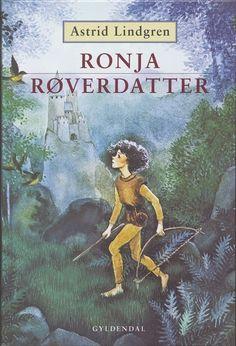 Ronja Røverdatter by Astrid Lindgren