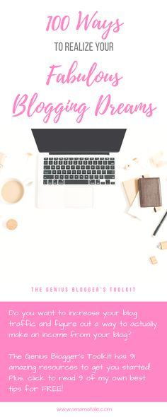 100 Ways to Realize Your Fabulous Blogging Dreams