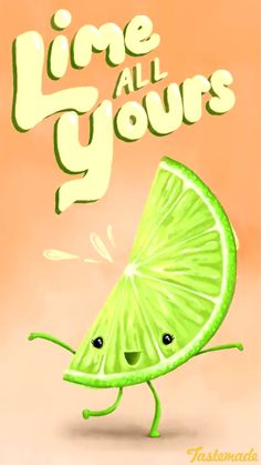 """""""Lime all yours"""" - food pun Funny Food Puns, Punny Puns, Food Humor, Funny Memes, Funny Cute, Hilarious, Cheesy Puns, Love Puns, Clean Jokes"""