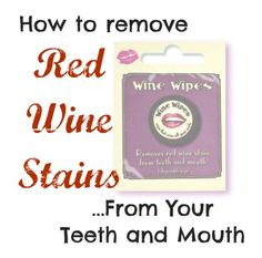 How to Remove Red Wine Stains From Lips, Teeth and Your Tongue - Wine Wipes - Susanna Emerine Wine Wipes, Red Wine Stains, Lip Stain, Teeth Whitening, Home Remedies, How To Find Out, How To Remove, Lips, Remove Stains