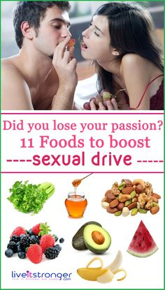 11 deliciously sexy foods to boost your sex drive || Explains soooo much! I eat all but three of these daily  hey ladies