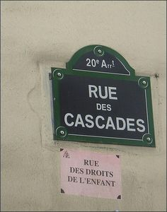 Rue des Cascades, rue des Droits de l'Enfant...