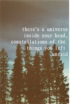 there would be so many constellations in my head