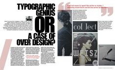 We were asked to design a 2 page spread which represented the style of a chosen designer, so I researched Vince Frost, and implemented his s. Grid Layouts, Book Layouts, Page Layout Design, Cool Magazine, Type Setting, Archetypes, Design Reference, Editorial Design, Frost