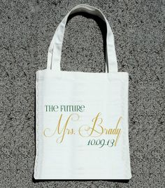 To carry around all my wedding crap. Future MRS TO BE Personalized Bag Wedding Tote Bags by ilulily, $10.00