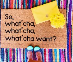 """""""So, what'cha what'cha what'cha want? Fun hip hop front porch Perfect for housewarming or newlyweds. Doormats are HIGH QUALITY coir with a heavy rubber backing. (colors may slightly vary) Each doormat is carefully hand painted with 90s Quotes, Funny Doormats, Outdoor Paint, Beastie Boys, Fashion Quotes, Porch Decorating, Sell On Etsy, Make And Sell, Newlyweds"""