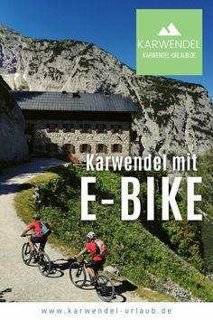 --> E-BIKEN KARWENDEL ❤️ Diese E-Bike Touren sind wunderbar! Mtb, Travel Inspiration, Travel Ideas, Around The Worlds, Hiking, Poster, Tricks, Cycling, Bike Rides
