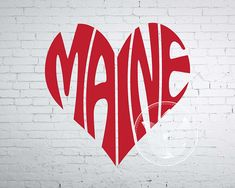 Digital Maine Word Art Maine jpg png eps svg dxf Maine