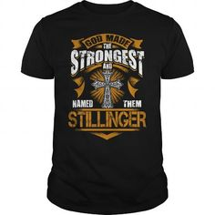 Awesome Tee STILLINGER shirt God made the strongest and named them STILLINGER  STILLINGER Shirt STILLINGER Hoodie STILLINGER Hoodies STILLINGER Year STILLINGER Name STILLINGER Birthday STILLINGER tee T shirts