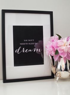 Printable Quote Art - You dont need to sleep to dream. DOWNLOADABLE QUOTE PRINT Dont have time to print? No worries! Click here
