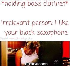I don't play bass clarinet but I've seen people call it a saxophone. I play B flat clarinet and someone thought it was a saxophone -_- C'MON PEOPLE STOP MAKING THE SAME MISTAKE