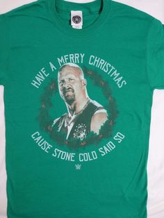 8be71045 Details about Steve Austin Merry Christmas Xmas Cause Stone Cold Said So  Wrestling WWE T-Shirt