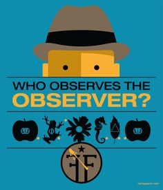 Popped Culture: Who Observes The Observer? by Dana Lechtenberg