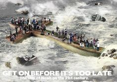 """As it was in the days of Noah, so it will be at the coming of the Son of Man."" (Matthew 24:36-39; Luke 17:26-27)"
