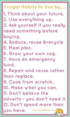 12 Frugal Habits to by and thoughts on each one. These can be applied to most of us & will save us money.