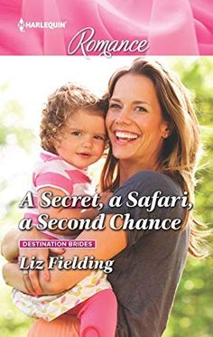 """""""A Secret, A Safari, A Second Chance""""--from author Liz Fielding--Single mom Eve Bliss wins a dream holiday on safari at a luxury resort built on the land her childhood home--Will the secret she carries lead to a second chance for love and happiness? New Books, Books To Read, Harlequin Romance, Touching Stories, Summer Romance, Bride Book, Second Chances, I Fall In Love"""