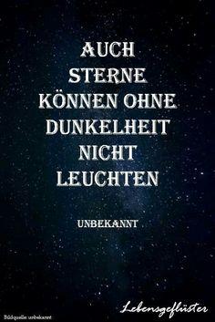 ...auch Sterne können ohne Dunkelheit. ....☆☆☆