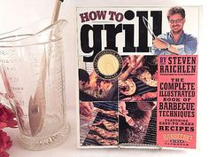 How To Grill Cookbook Steven Raichlen Complete by TKSPRINGTHINGS