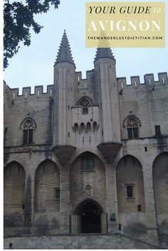 Your Guide to Exploring Avignon, France. What to do in Avignon | 3 days in Avignon| Sightseeing in Avignon