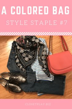 7ed59bba378 A colored bag is a great way to stretch your style! Style Staples  7